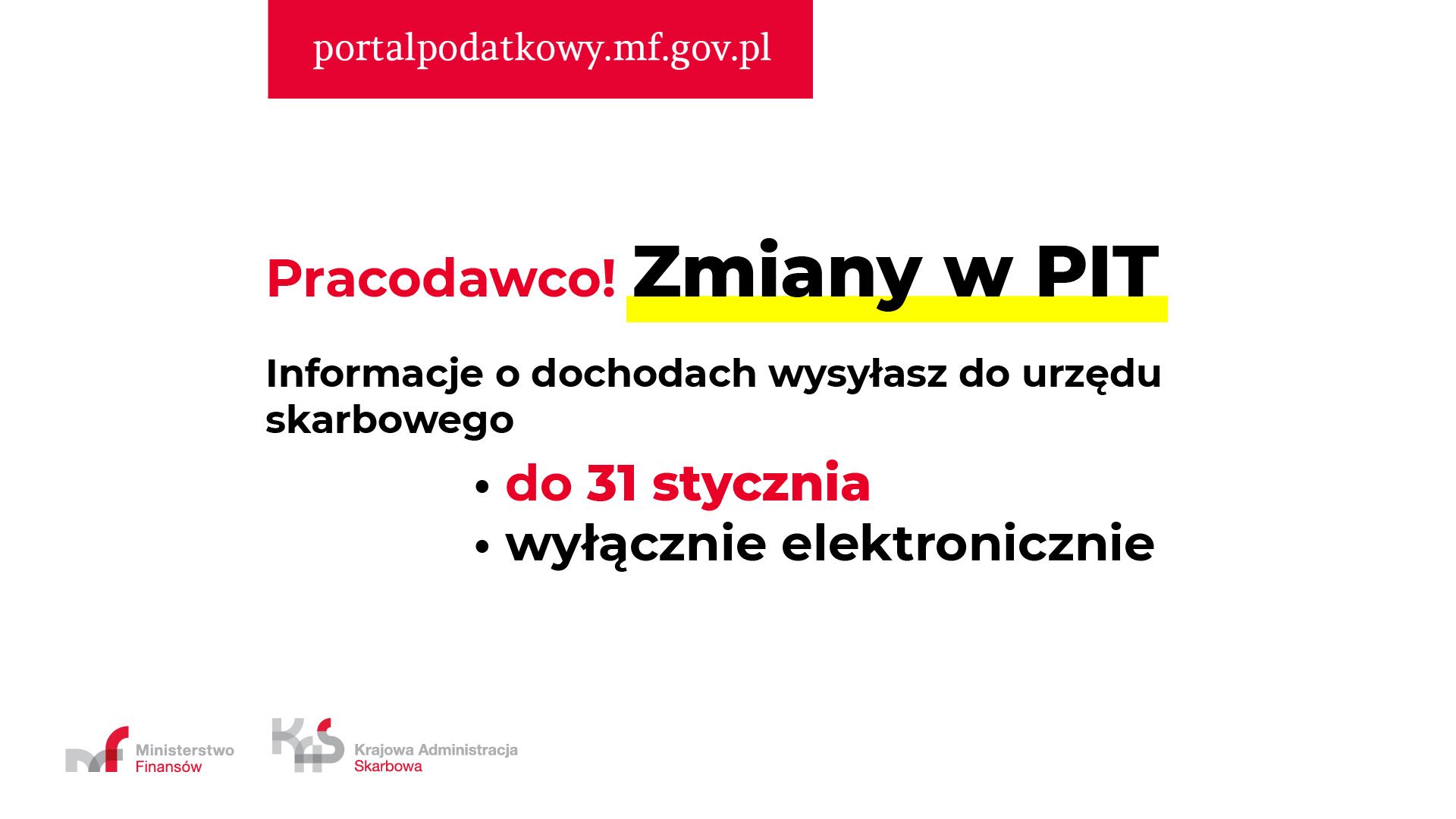 Pracodawco! Zmiany w PIT. Informacje o dochodach wysyłasz do urzędu skarbowego do 31 stycznia wyłącznie elektronicznie.